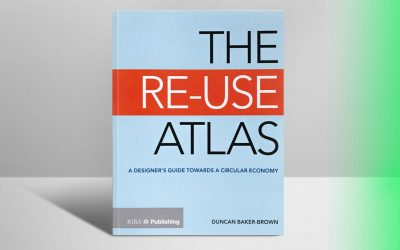The Re-Use Atlas: A Designer's Guide Towards a Circular Economy